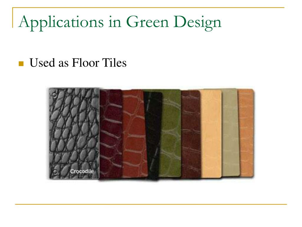 Applications in Green Design