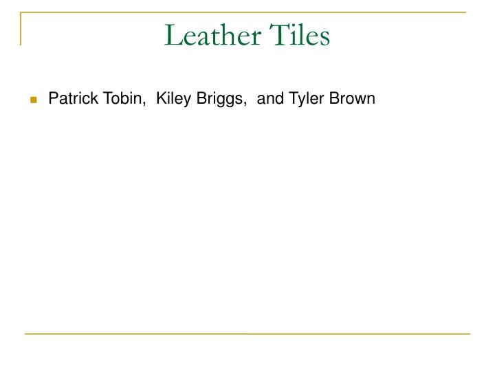 leather tiles n.