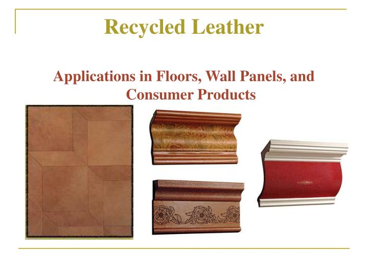 Recycled leather