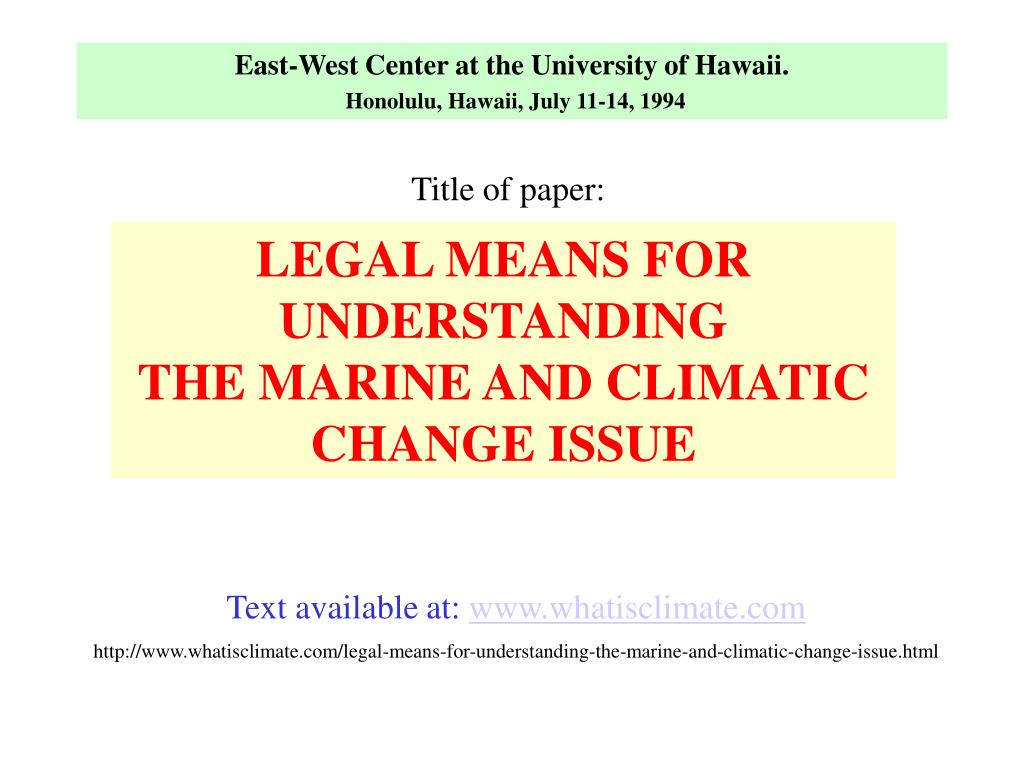East-West Center at the University of Hawaii.