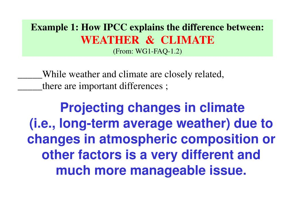 Example 1: How IPCC explains the difference between: