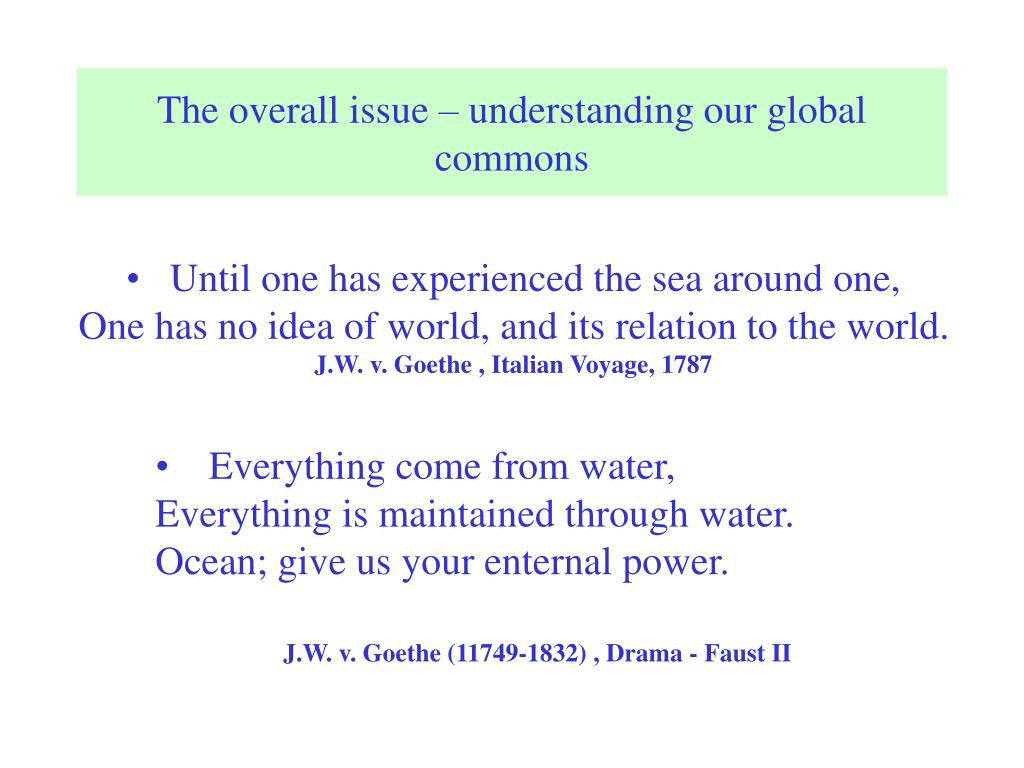 The overall issue – understanding our global commons
