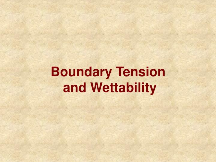 boundary tension and wettability n.