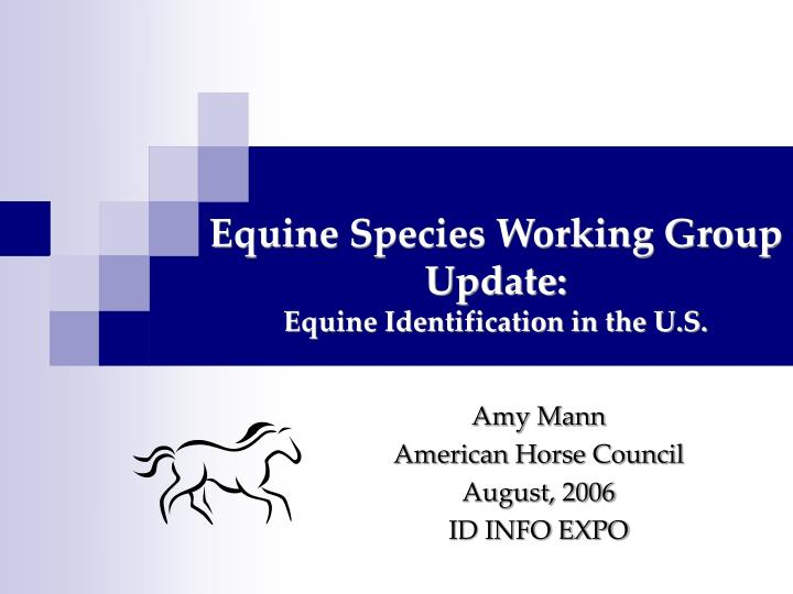 equine species working group update equine identification in the u s n.
