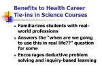 benefits to health career tie ins in science courses