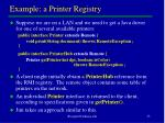 example a printer registry