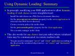 using dynamic loading summary