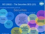 iso 20022 the securities seg 2 3