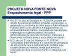 projeto nova fonte nova enquadramento legal ppp