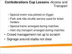 confederations cup lessons access and transport