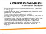 confederations cup lessons information provision1