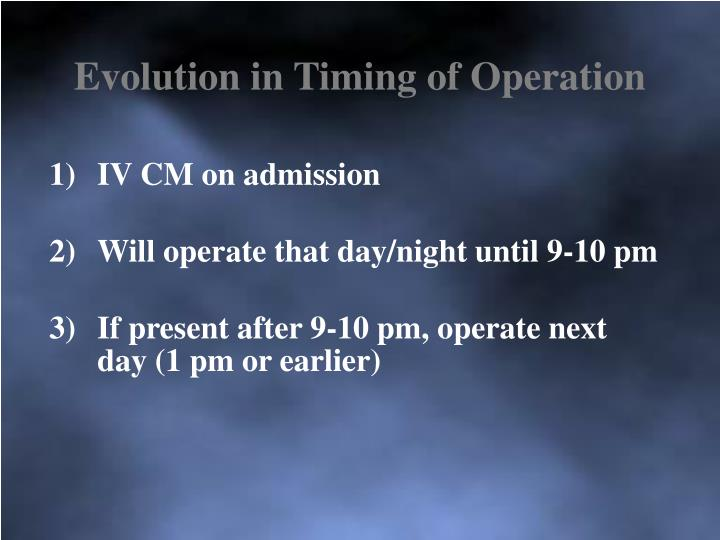 Evolution in Timing of Operation
