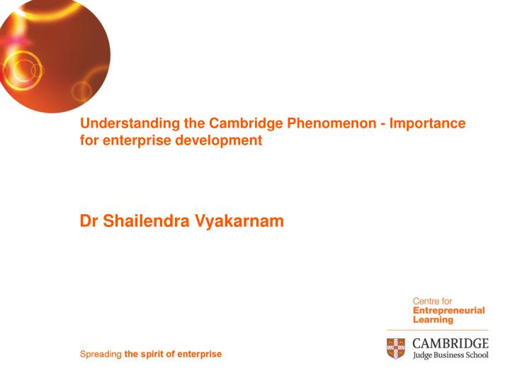 Understanding the cambridge phenomenon importance for enterprise development