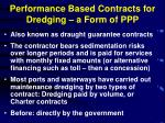 performance based contracts for dredging a form of ppp