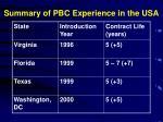 summary of pbc experience in the usa