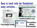 keep in touch with the foundation s many activities