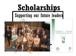 scholarships supporting our future leaders