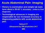 acute abdominal pain imaging