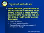 organized methods are