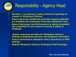 responsibility agency head