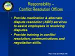 responsibility conflict resolution offices