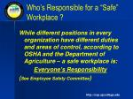 who s responsible for a safe workplace
