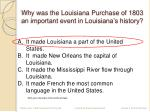 why was the louisiana purchase of 1803 an important event in louisiana s history