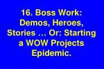 16 boss work demos heroes stories or starting a wow projects epidemic