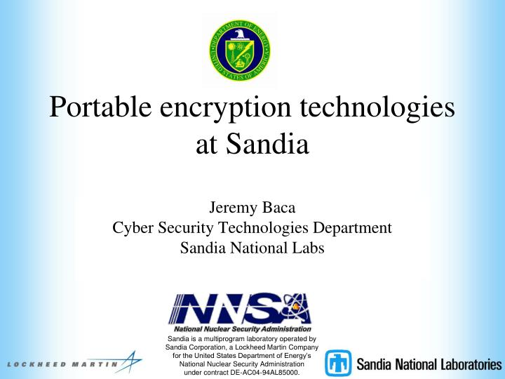 portable encryption technologies at sandia n.