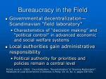 bureaucracy in the field13