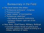 bureaucracy in the field2