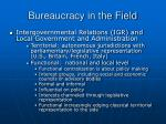 bureaucracy in the field27