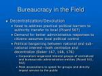 bureaucracy in the field32