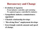 bureaucracy and change