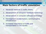 main factors of traffic simulation