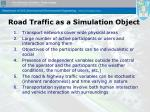 road traffic as a simulation object