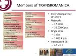 members of transromanica