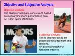 objective and subjective analysis