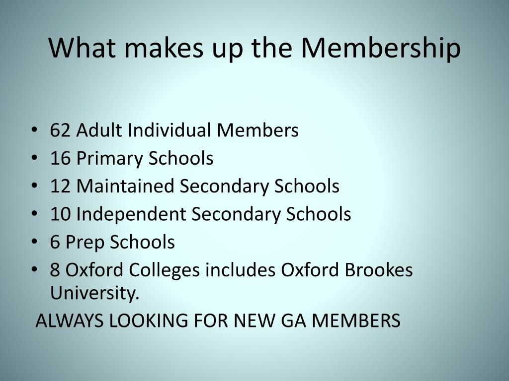 What makes up the Membership