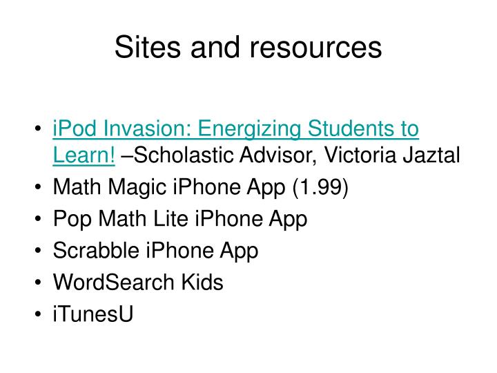 Sites and resources