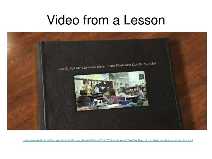 Video from a Lesson