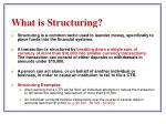 what is structuring