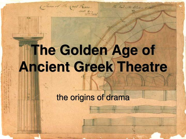 the golden age of ancient greek theatre n.