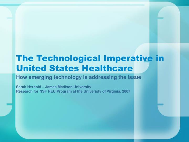 the technological imperative in united states healthcare n.