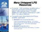 many untapped lfg resources