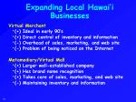expanding local hawai i businesses