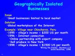 geographically isolated businesses