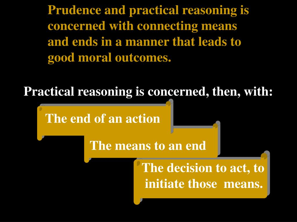Prudence and practical reasoning is