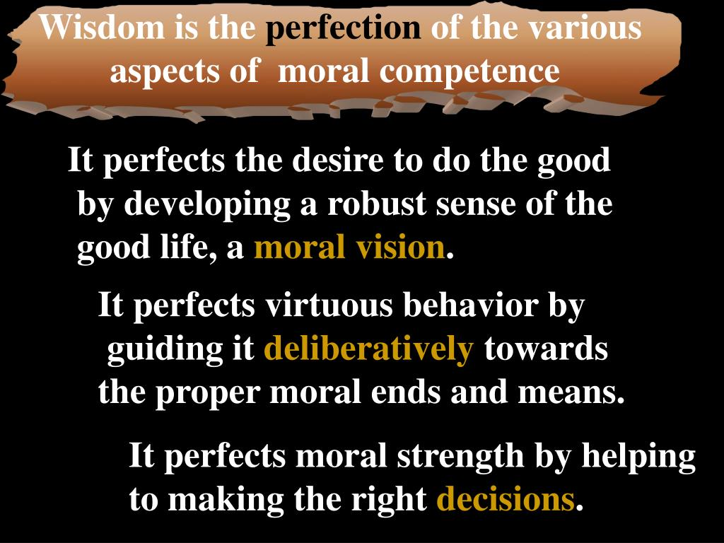 Wisdom is the