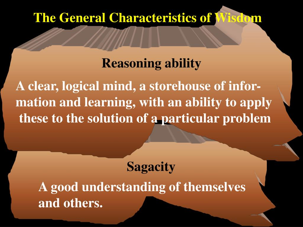 The General Characteristics of Wisdom